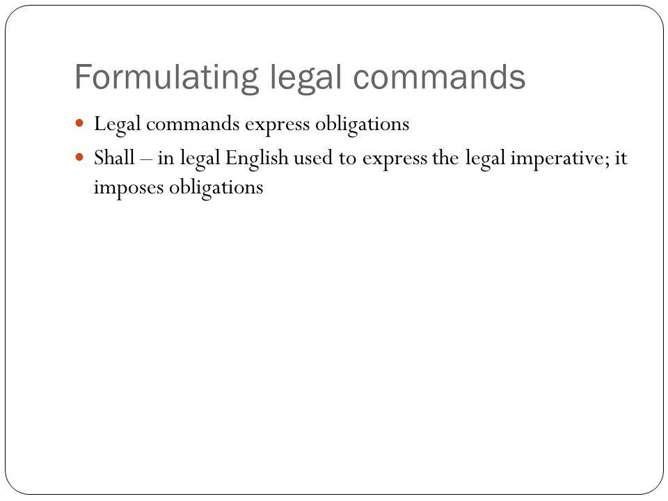 Formulating legal commands