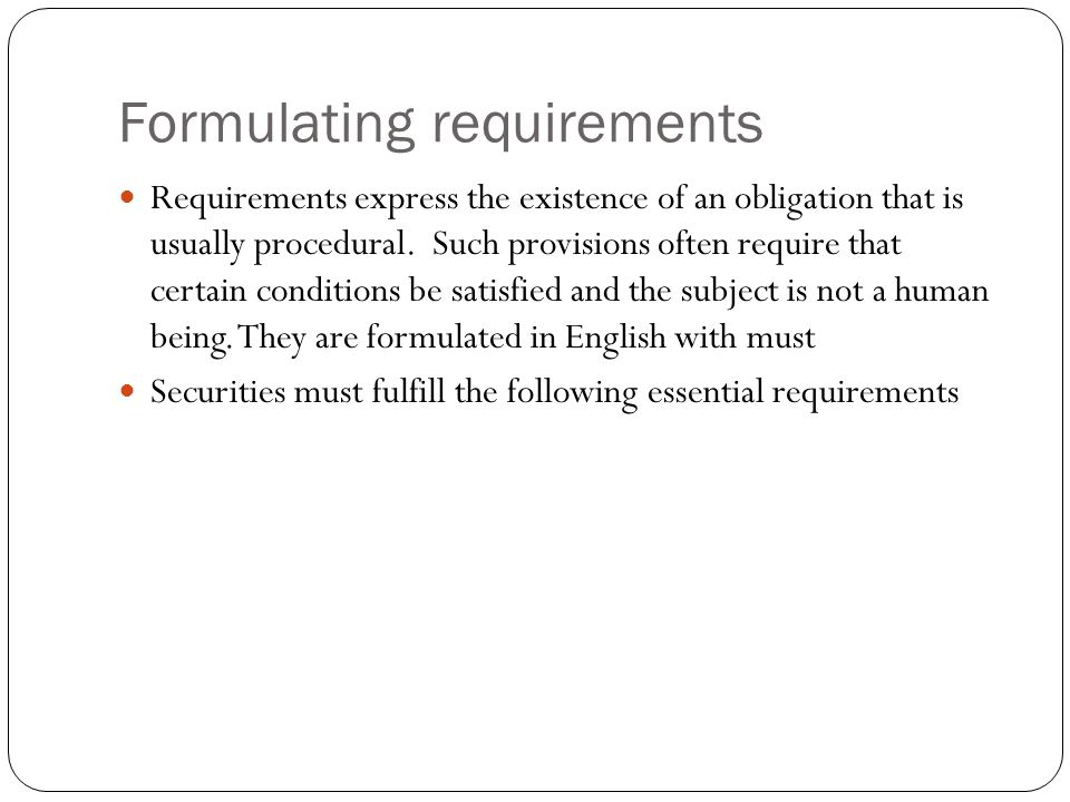 Formulating requirements