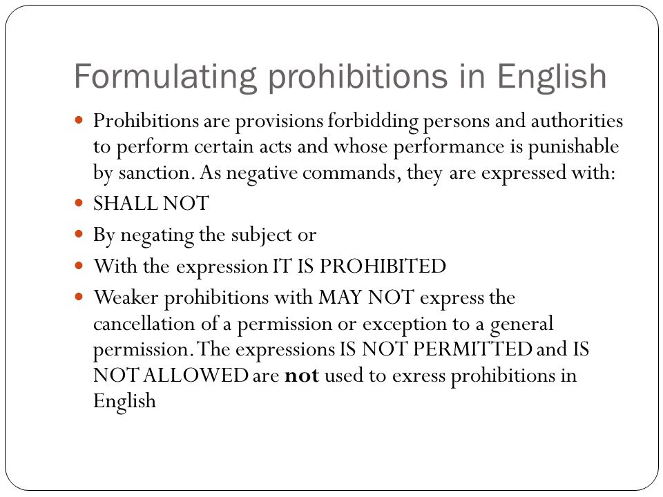 Formulating prohibitions in English