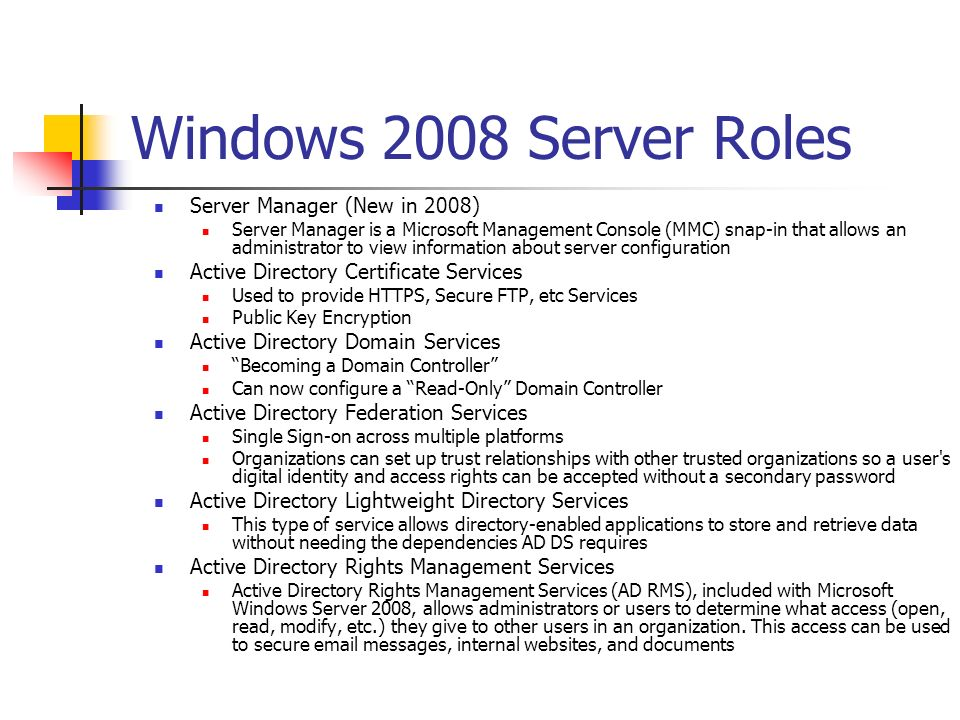 Windows 2008 Server Roles Server Manager (New in 2008)