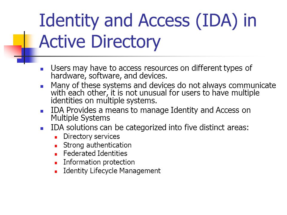 Identity and Access (IDA) in Active Directory