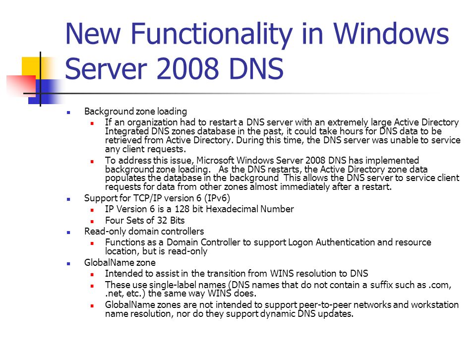 New Functionality in Windows Server 2008 DNS