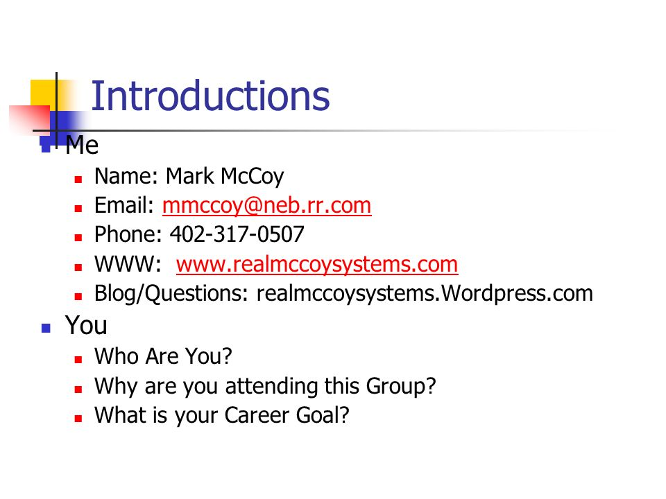 Introductions Me You Name: Mark McCoy