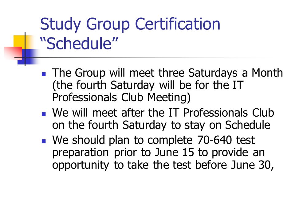 Study Group Certification Schedule