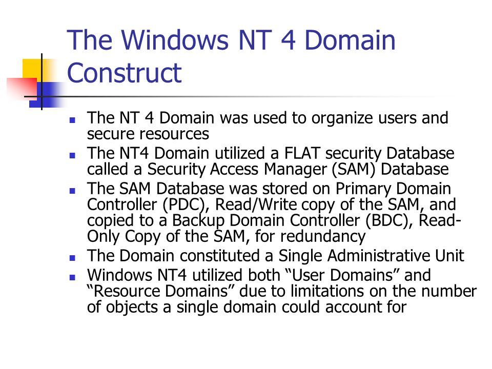 The Windows NT 4 Domain Construct