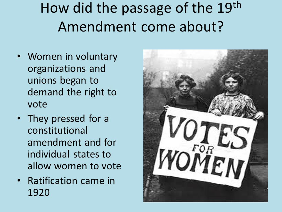 How did the passage of the 19th Amendment come about