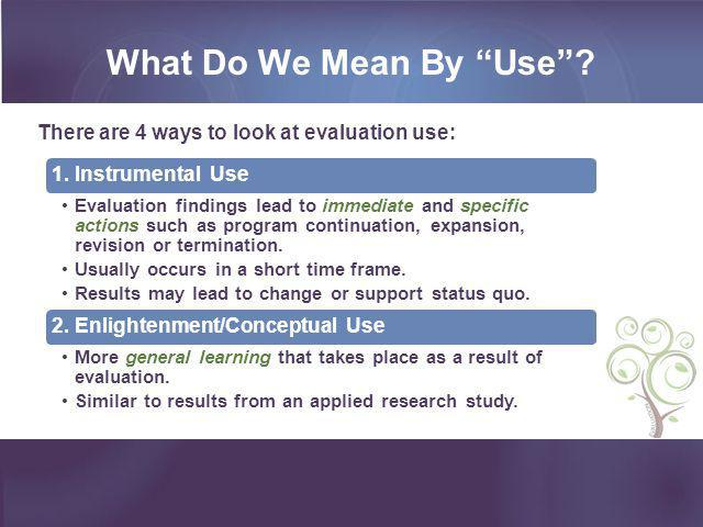 What Do We Mean By Use 2. Enlightenment/Conceptual Use