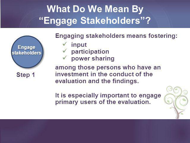 What Do We Mean By Engage Stakeholders