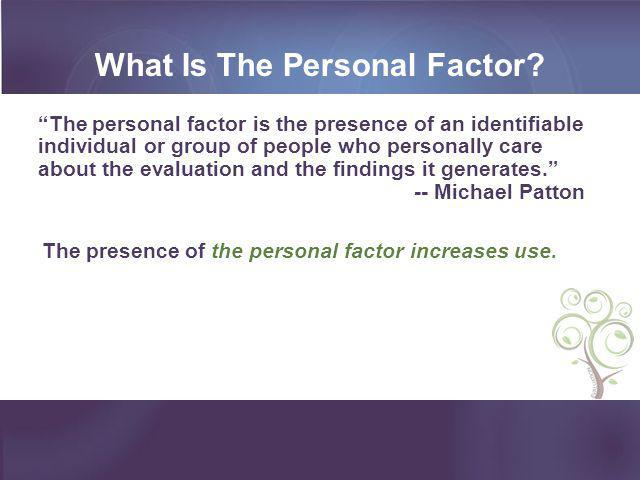 What Is The Personal Factor