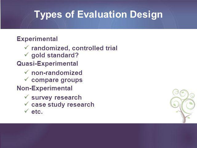 Types of Evaluation Design