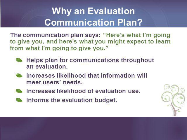 Why an Evaluation Communication Plan
