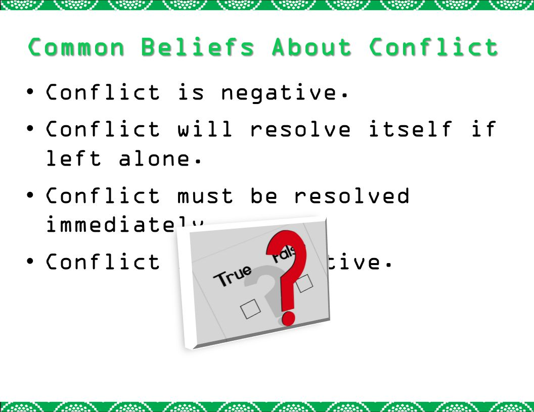 Common Beliefs About Conflict