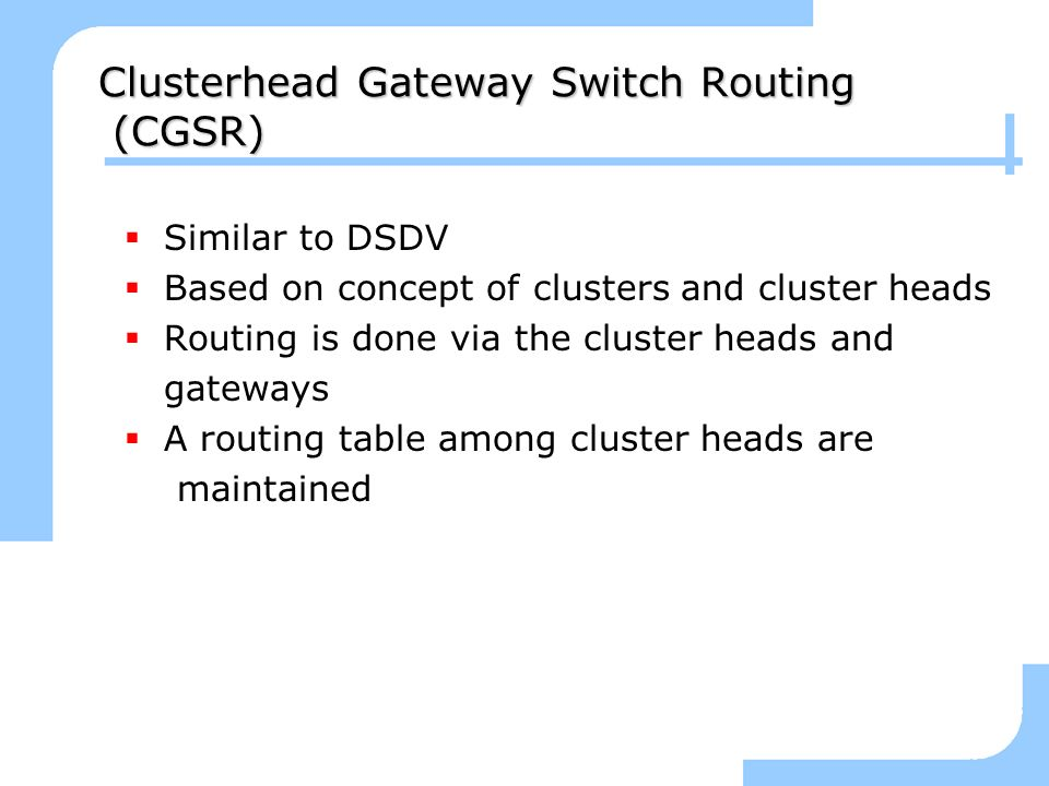 Clusterhead Gateway Switch Routing (CGSR)