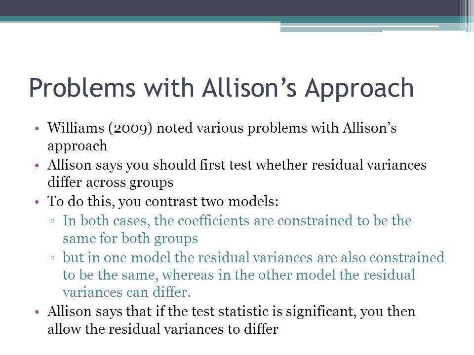Problems with Allison's Approach