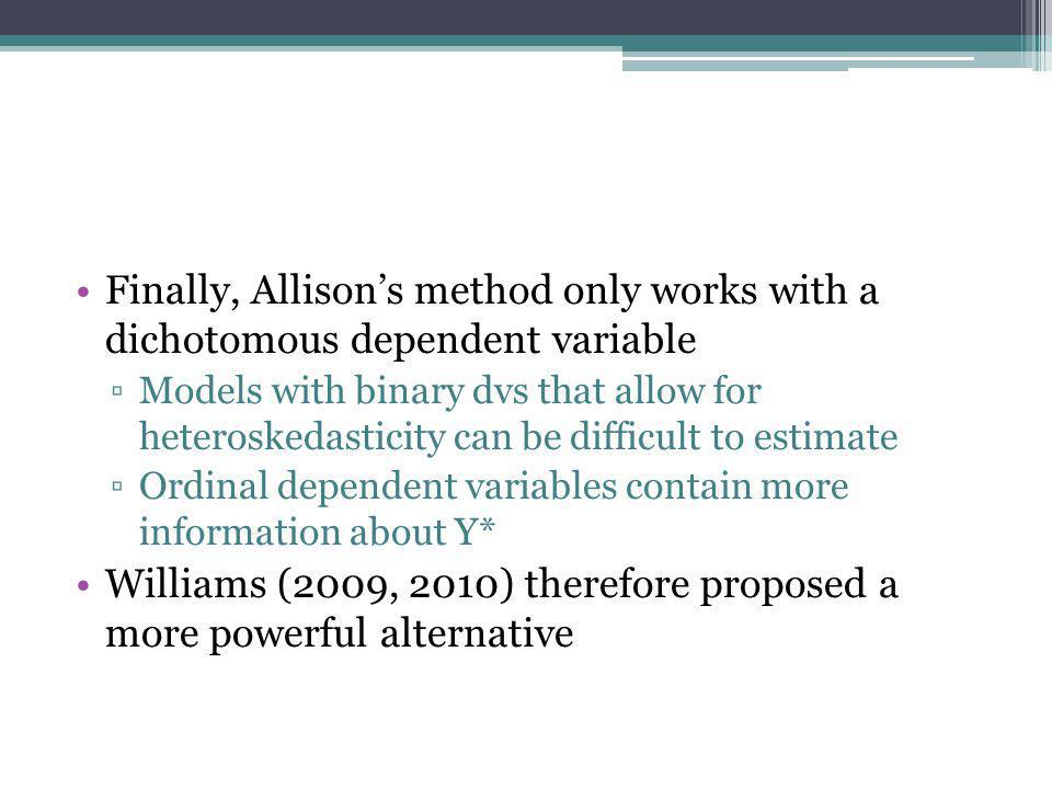 Williams (2009, 2010) therefore proposed a more powerful alternative