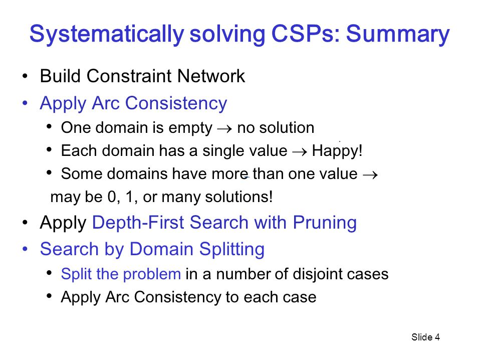 Systematically solving CSPs: Summary