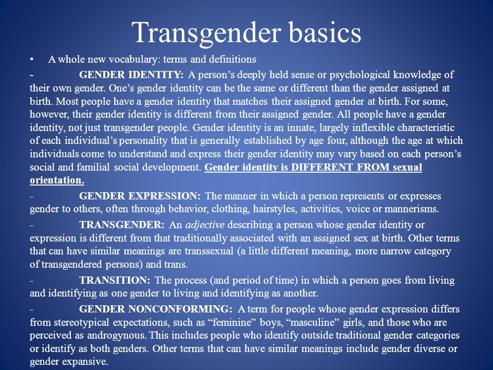 Transgender basics A whole new vocabulary: terms and definitions