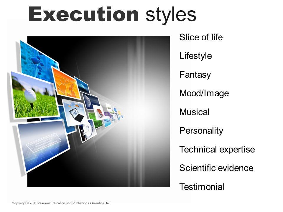 Execution styles Slice of life Lifestyle Fantasy Mood/Image Musical