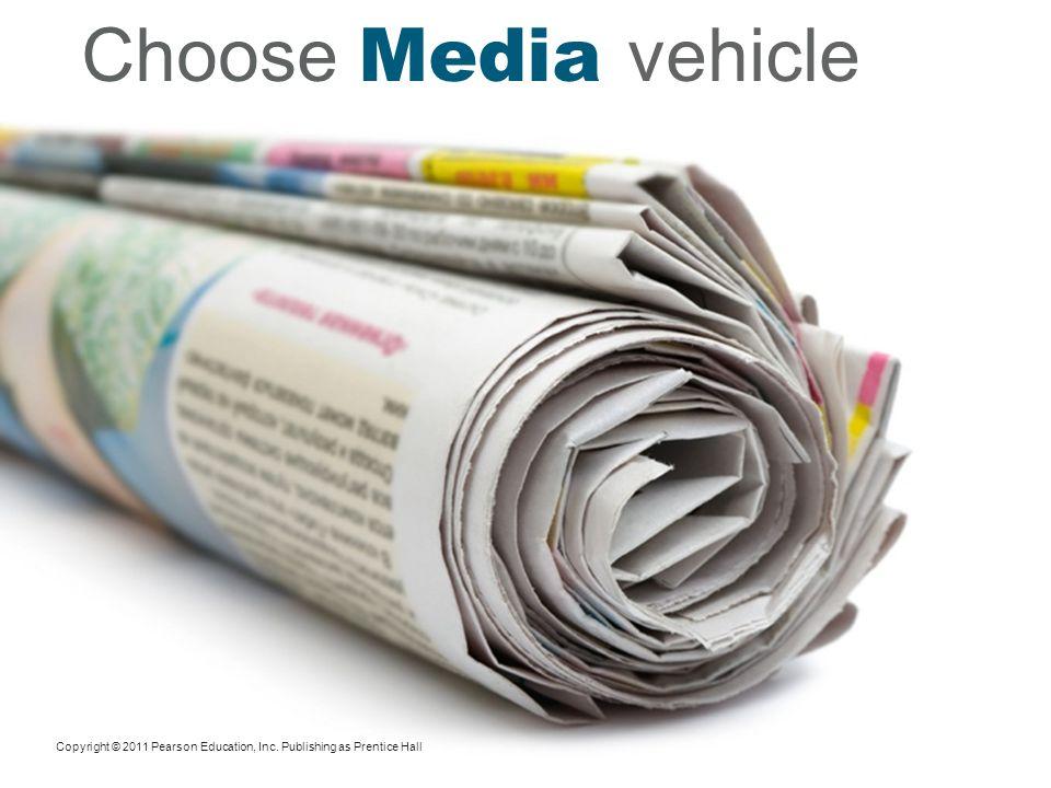 Choose Media vehicle
