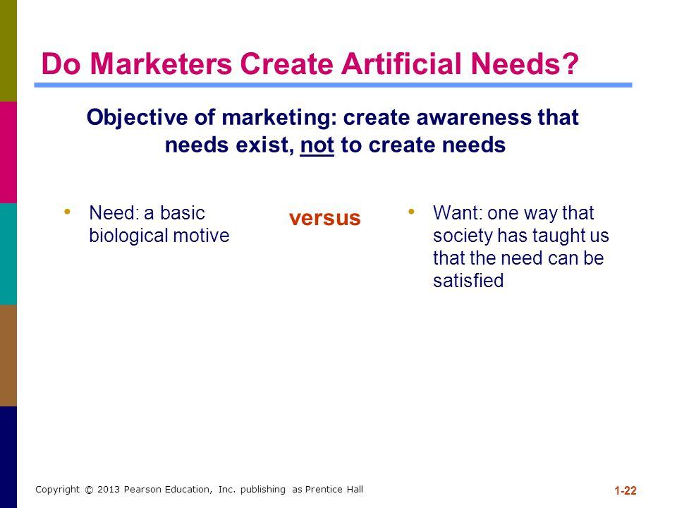 Do Marketers Create Artificial Needs