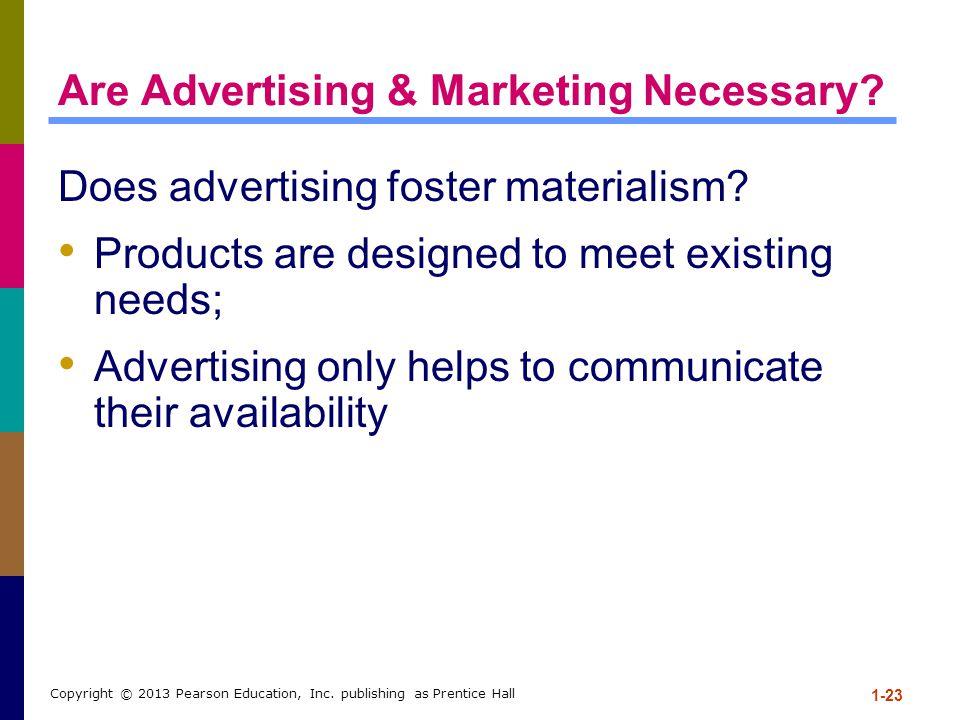Are Advertising & Marketing Necessary
