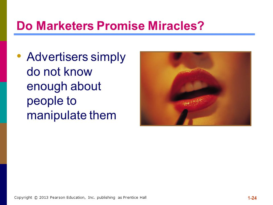 Do Marketers Promise Miracles