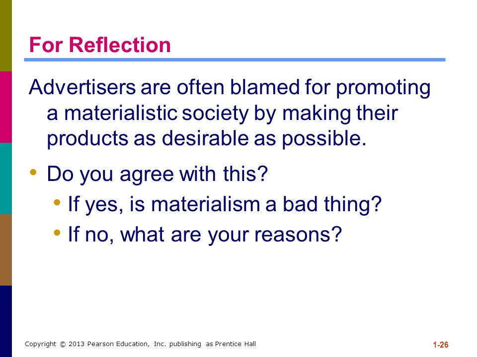 If yes, is materialism a bad thing If no, what are your reasons