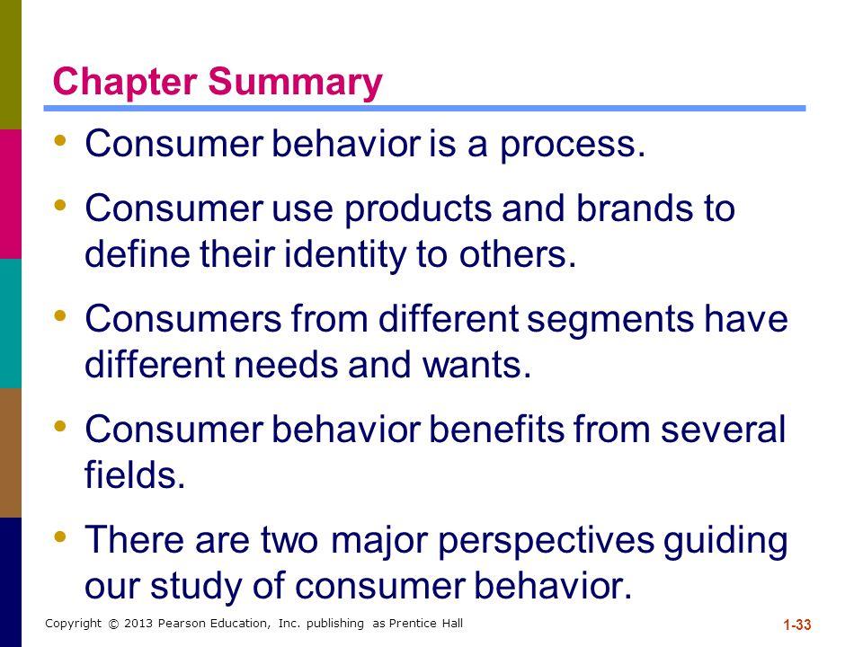 Consumer behavior is a process.