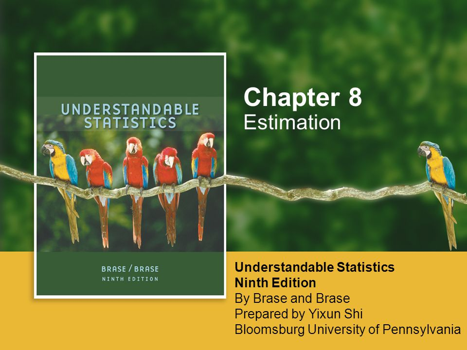 Chapter 8 Estimation Understandable Statistics Ninth Edition