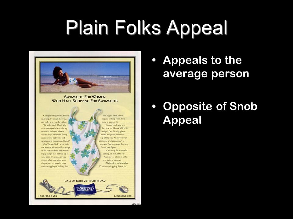 Plain Folks Appeal Appeals to the average person
