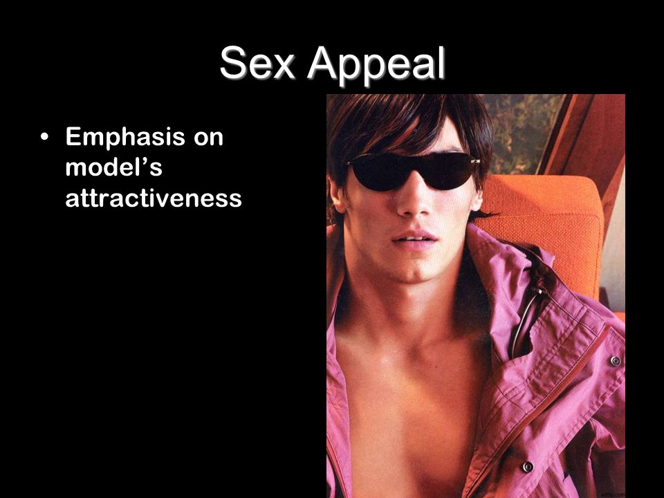Sex Appeal Emphasis on model's attractiveness