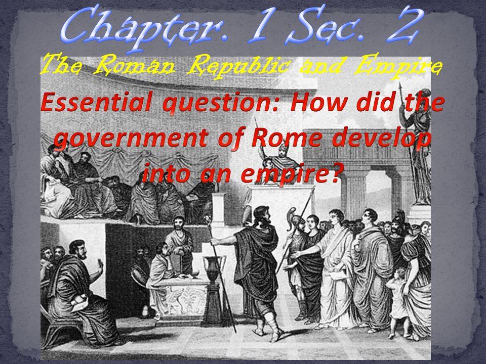 The Roman Republic and Empire