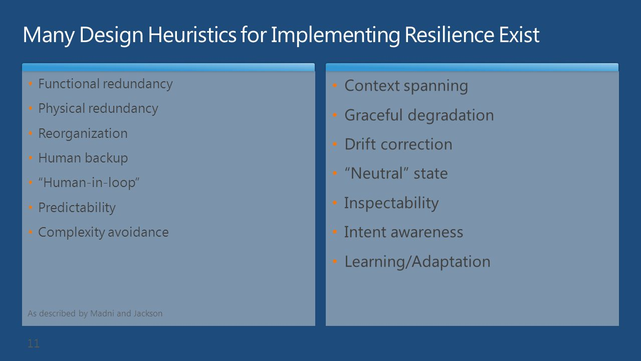 Many Design Heuristics for Implementing Resilience Exist
