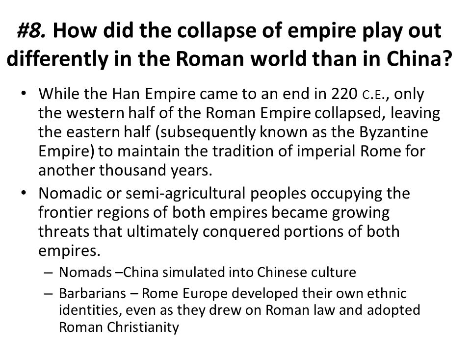 #8. How did the collapse of empire play out differently in the Roman world than in China