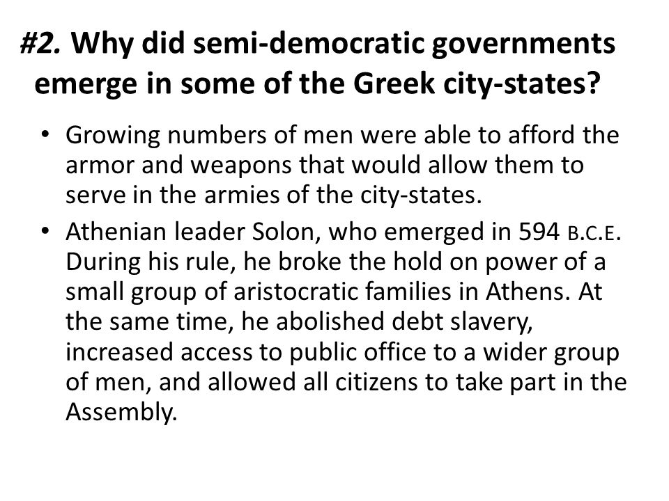#2. Why did semi-democratic governments emerge in some of the Greek city-states