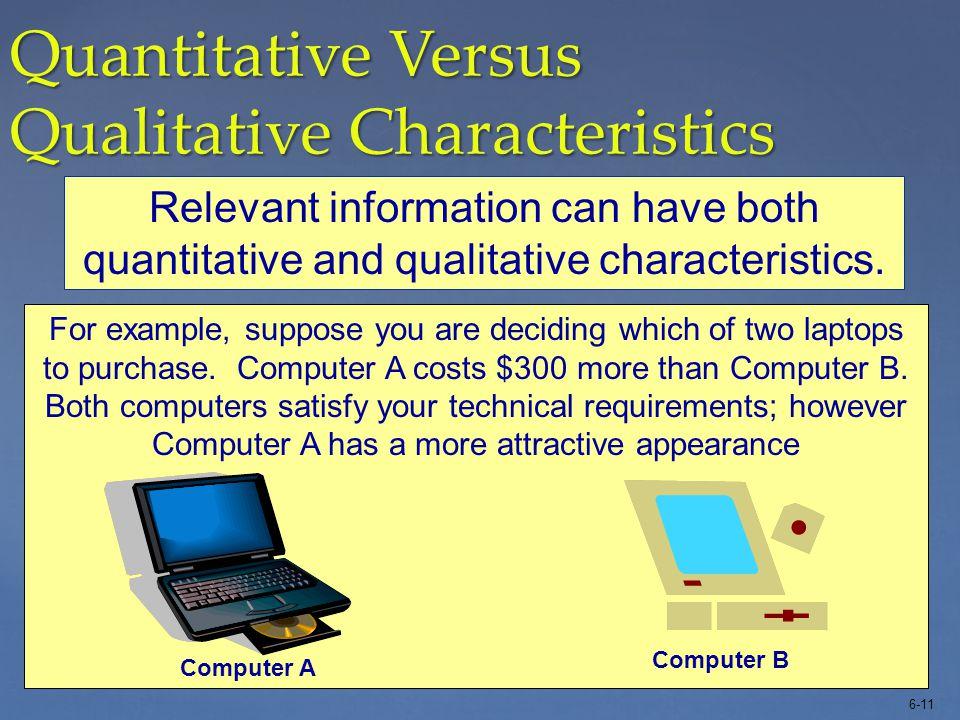 Quantitative Versus Qualitative Characteristics