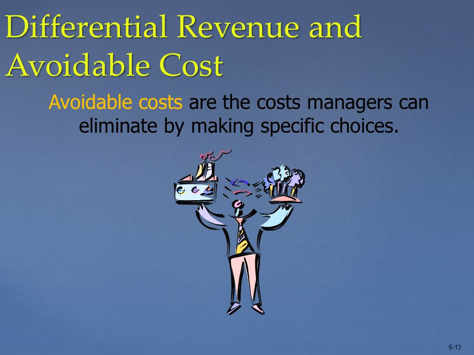Differential Revenue and Avoidable Cost