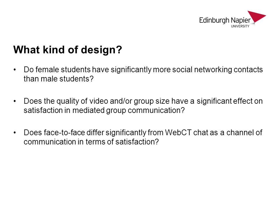 What kind of design Do female students have significantly more social networking contacts than male students