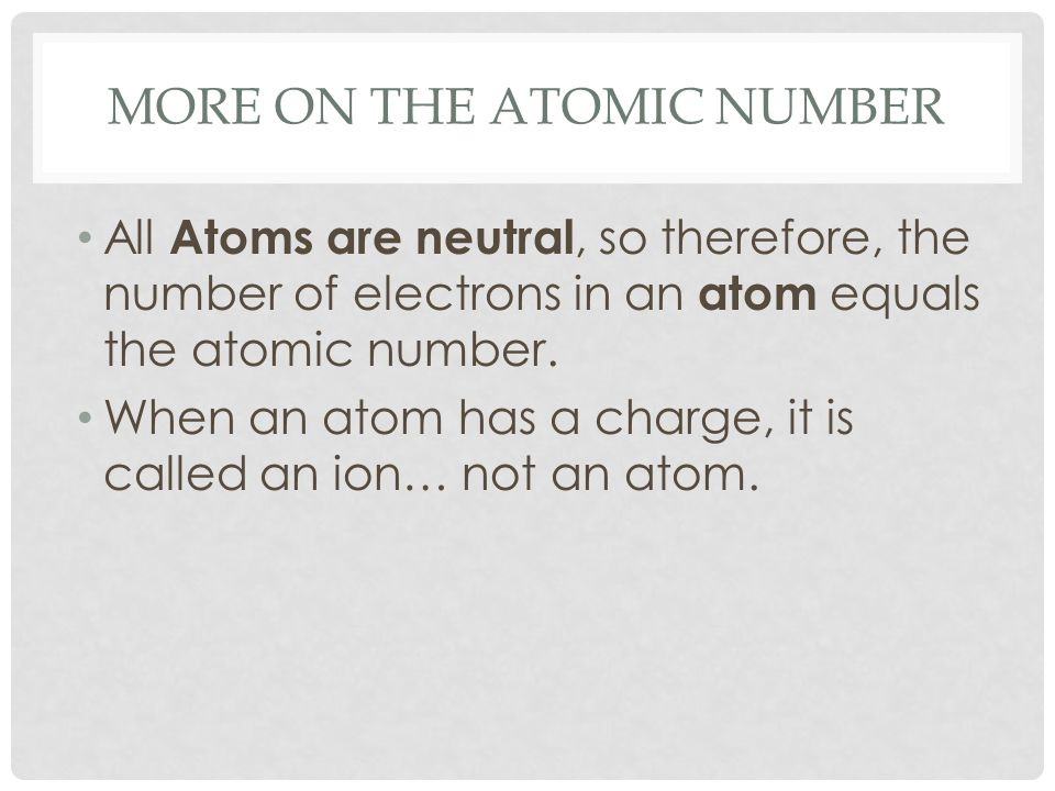 More on the Atomic Number