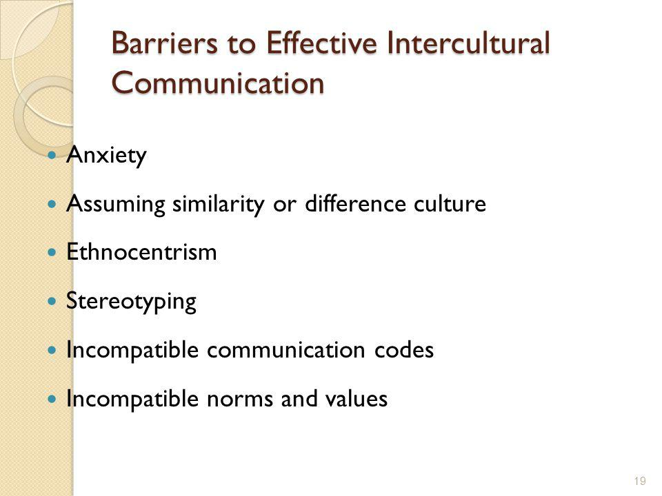 Barriers to Effective Intercultural Communication