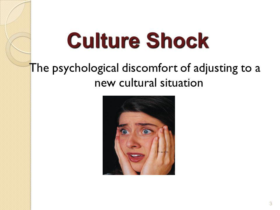 The psychological discomfort of adjusting to a new cultural situation