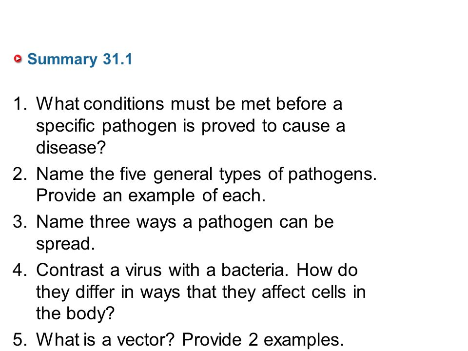 Name the five general types of pathogens. Provide an example of each.