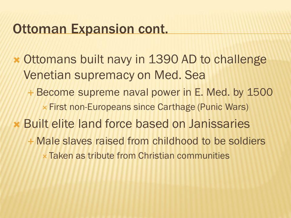 Ottoman Expansion cont.