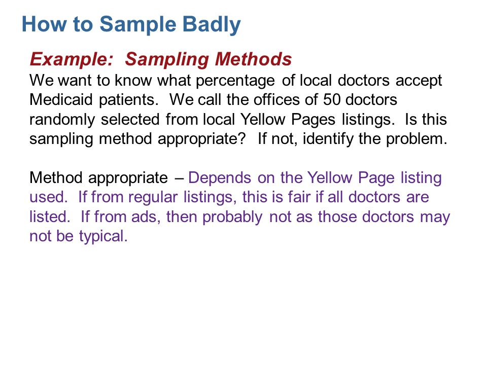 How to Sample Badly Example: Sampling Methods