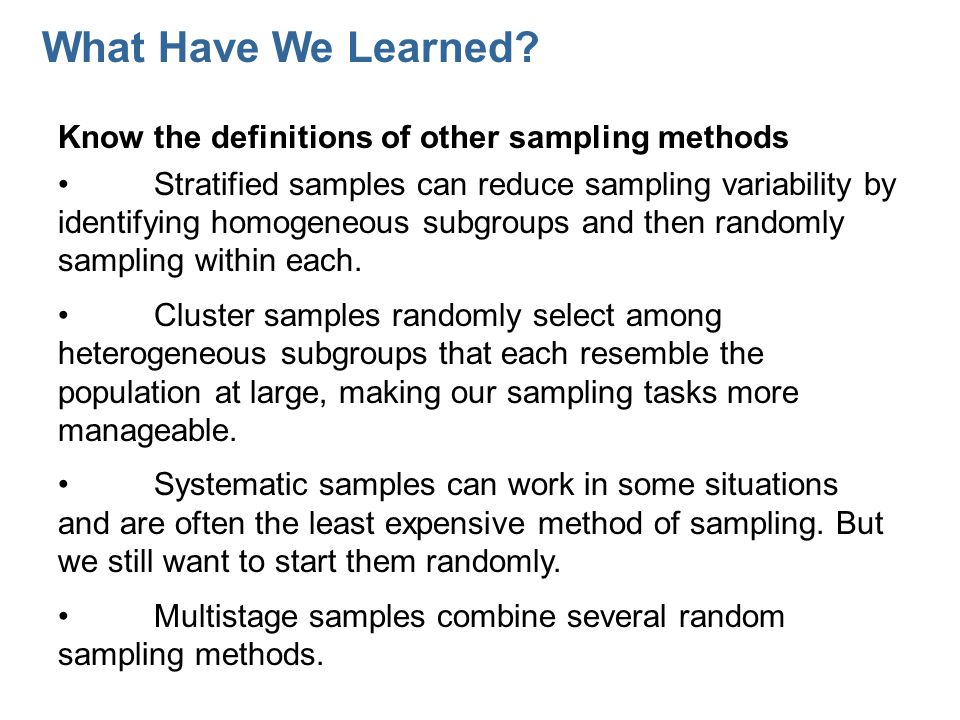 What Have We Learned Know the definitions of other sampling methods