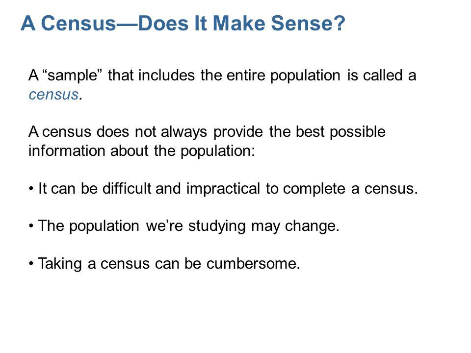 A Census—Does It Make Sense