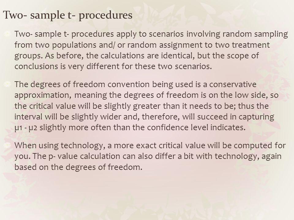 Two- sample t- procedures