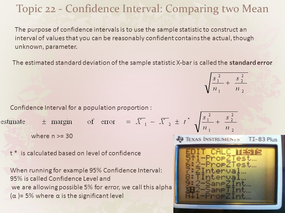 Topic 22 - Confidence Interval: Comparing two Mean