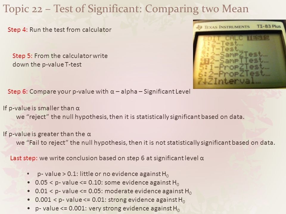 Topic 22 – Test of Significant: Comparing two Mean