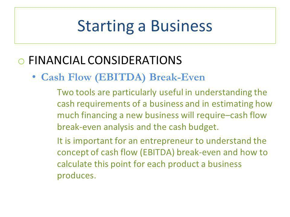 Starting a Business FINANCIAL CONSIDERATIONS
